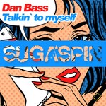 DAN BASS - Talkin' To Myself (Front Cover)