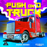 FADDA MOSES - Push On D Truck (Front Cover)