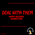 Deal With Them. Happy Records Connection