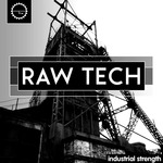 INDUSTRIAL STRENGTH RECORDS - Raw Tech (Sample Pack WAV) (Front Cover)