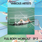Full Body Workout EP 2