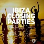 Ibiza Closing Parties - Beach House