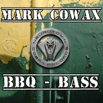 MARK COWAX - BBQ Bass (Front Cover)