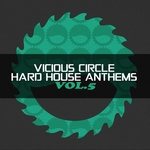 Vicious Circle: Hard House Anthems Vol 5