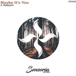 A RASSEVICH - Maybe It's You (Front Cover)
