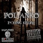 POL-ANKO - Fucking Killer (Front Cover)