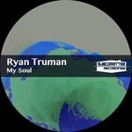 RYAN TRUMAN - My Soul (Front Cover)