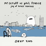 PHIL FRANCE & MR SCRUFF - Joy Of Brass (Remixes) (Front Cover)
