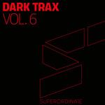 Dark Trax Vol 6