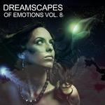 Dreamscapes Of Emotion Vol 8