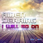 AIDEN DEARING - I Will Go On (Front Cover)