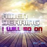 I Will Go On