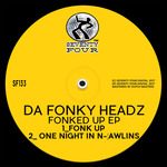 DA FONKY HEADZ - Fonked Up EP (Front Cover)