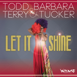 TODD TERRY/BARBARA TUCKER - Let It Shine (Front Cover)