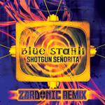 BLUE STAHLI - Shotgun Senorita (Front Cover)