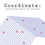 VARIOUS - Coordinate (Collaboration Beyond The Algorithm) (Front Cover)