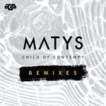 MATYS - Child Of Contempt (Remixes) (Front Cover)