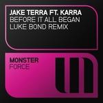 JAKE TERRA feat KARRA - Before It All Began (Luke Bond extended mix) (Front Cover)