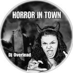 Horror In Town