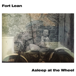 FORT LEAN - Asleep At The Wheel (Front Cover)