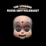 THE UNHEARD - Audio Ventriloquist (Back Cover)