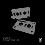 VCORE - Techno Tapes EP (Front Cover)