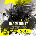 KAI PATTENBERG/VARIOUS - Hardwandler ADE Compilation 2017 (unmixed tracks) (Front Cover)