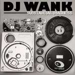 DJ WANK - Substantial Madness (Front Cover)