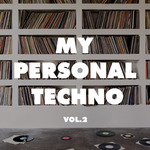 VARIOUS - My Personal Techno Vol 2 (Front Cover)