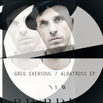 GREG EVERSOUL - Albatross EP (Front Cover)