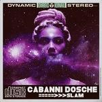 CABANNI DOSCHE - Slam (Front Cover)