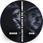 JOHNNY RO & KOSTA KRITIKOS - Bside Dub (Front Cover)