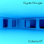 CLYDE ROUGE - U Libecciu EP (Front Cover)