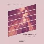 ALEX PRESTON feat JAVEON - Chase The Rain (Front Cover)