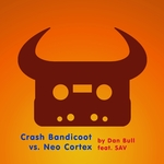 DAN BULL - Crash Bandicoot Vs Neo Cortex (Front Cover)