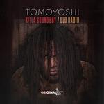 TOMOYOSHI - Killa Soundboy/Old Radio (Front Cover)