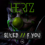 HERTZ - Sliced/F You (Front Cover)