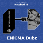 ENIGMA DUBZ - Hatched 15 (Front Cover)