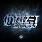 MATZET - Superheroes (Front Cover)