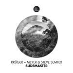 KRUGER+MEYER/STEVE SEMTEX - Slidemaster (Front Cover)