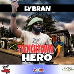 LYBRAN - Trench Town Hero (Front Cover)