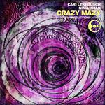 CARI LEKEBUSCH & NIMA KHAK - Crazy Mazy (Front Cover)