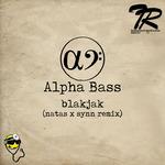 BLAKJAK/NATAS/SYNN - Alpha Bass (Front Cover)