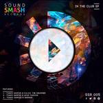 DAVE THE DRUMMER/RAFINHA/ACID CHOCHI AND TIAGO SANTOS - In The Club EP (Front Cover)