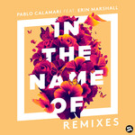 PABLO CALAMARI feat ERIN MARSHALL - In The Name Of (Remixes) (Front Cover)