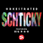 ORKESTRATED feat BIG NAB - Shticky (Front Cover)