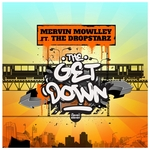 MERVIN MOWLLEY - The Get Down (Front Cover)