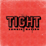 ZOMBIE NATION - Tight (Front Cover)