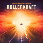 STADIUMX/MUZZAIK - Rollerkraft (Front Cover)