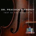 DR PEACOCK & FRENZY - Trip To The Highlands (Front Cover)